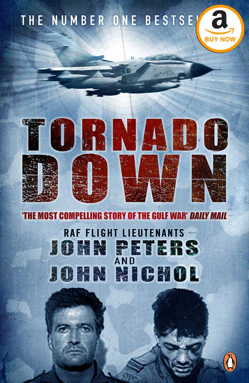 Tornado Down: Original Edition by John Nichol (Author), John Peters (Author) Ghost Written By Will Pearson (Author)