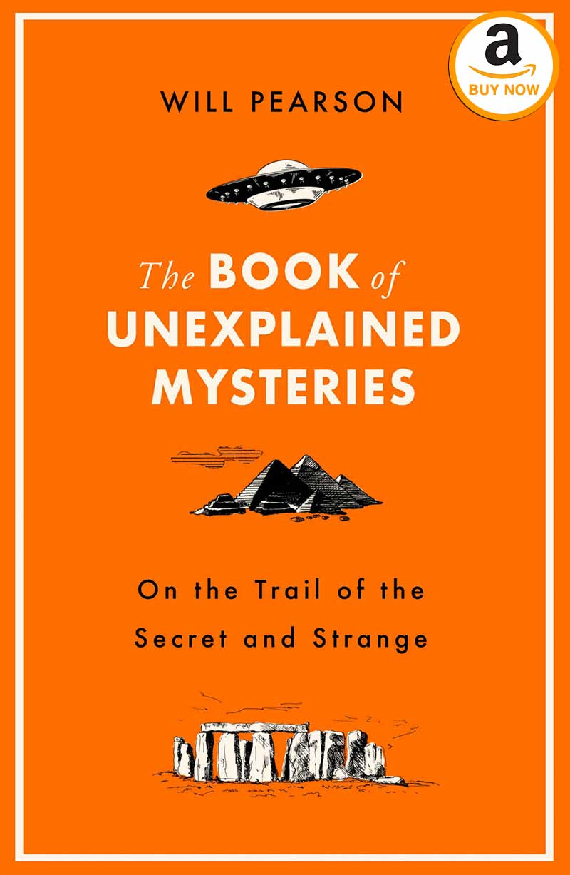The Book of Unexplained Mysteries by Will Pearson